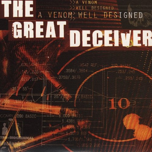 the Great Deceiver: A Venom Well Designed/Re-Issue (Audio CD)