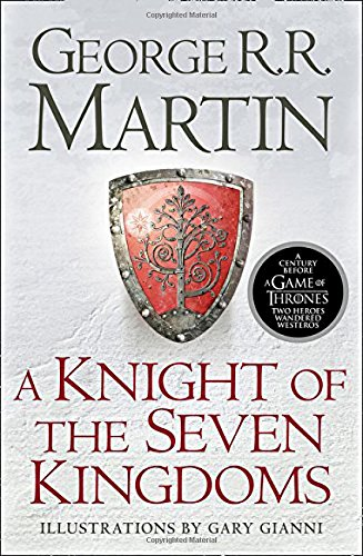 A Knight of the Seven Kingdoms (Song of Ice & Fire Prequel) por George R.R. Martin