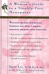 TCM: A Woman's Guide to a Trouble-Free Menopause by Nan Lu (2000-12-01)