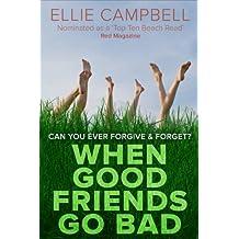 When Good Friends Go Bad (English Edition)