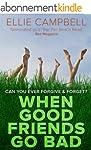 When Good Friends Go Bad (English Edi...