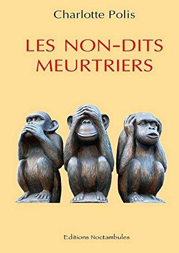 Couverture du livre Les non-dits meurtriers