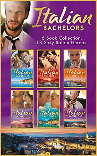 The Italian Bachelors Collection (Mills & Boon e-Book Collections) (Harris Bank)