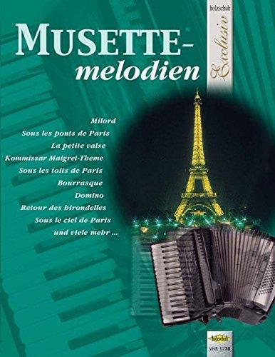 Musette Melodien. Akkordeon (Petite Gaze)