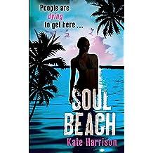Soul Beach: Book 1