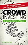 Crowdinvesting: Die Investition der Vielen