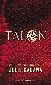 Talon (Versione italiana) di [Kagawa, Julie]
