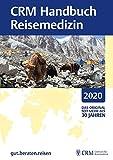 CRM Handbuch Reisemedizin -