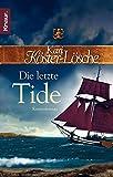 Die letzte Tide: Roman (Die-Sönke-Hansen-Reihe, Band 4) - Kari Köster-Lösche