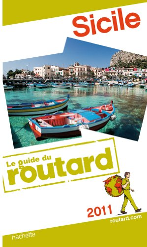 Guide du Routard Sicile 2011