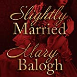 Slightly Married: Bedwyn Saga Series, Book 1