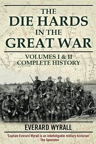 Die-hards in the Great War: v. 1 & 2 (2 Vol Set)