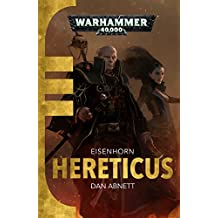 Hereticus (Gaunts Ghosts Eisenhorn 3)