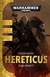 Hereticus (Eisenhorn Trilogy 3)