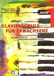 Alfred's Klavierschule für Erwachsene, Band 1 - Für mechanische und elektronische Tasteninstrumente von Amanda V. Lethco Ausgabe 5., Aufl. (1998)
