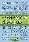 Expressions régionales par Foufelle