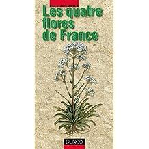 Les quatre flores de France, Corse comprise : Générale, alpine, méditerranéenne, littorale de Paul Fournier (1 janvier 2001) Broché