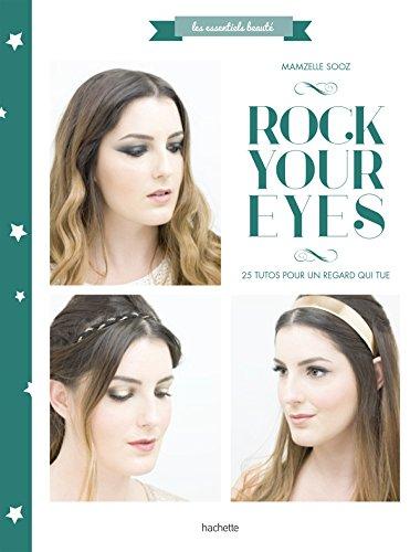 Rock your eyes par Mamzellesooz