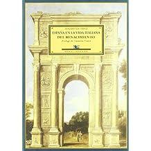 Espa・A En La Vida Italiana Del (Biblioteca Histórica)