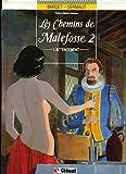 Les chemins de Malefosse, L' Attentement : L' Attentement