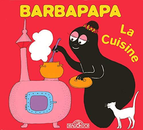La petite bibliotheque de Barbapapa: La cuisine (La Petite Bibliothèque de Barbapapa) por Talus Taylor