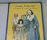 Jeanne Delanoue et le journal de la mère des pauvres