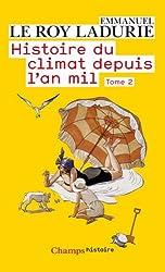 Histoire du climat depuis l'an mil, Tome 2