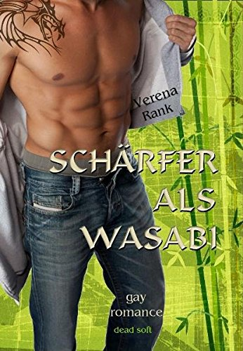 Schärfer als Wasabi (Scharf Sex Lesben)