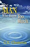 #1: The Man Who Knew Too Much