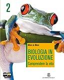 Biologia in evoluzione. Con espansione online. Per le Scuole superiori: 2