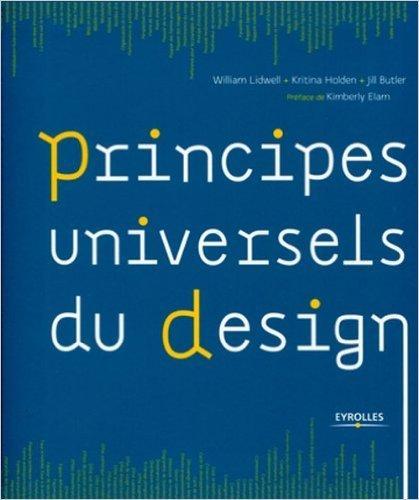 principes-universels-du-design-de-jill-butler-william-lidwell-kritina-holden-2-fevrier-2011-