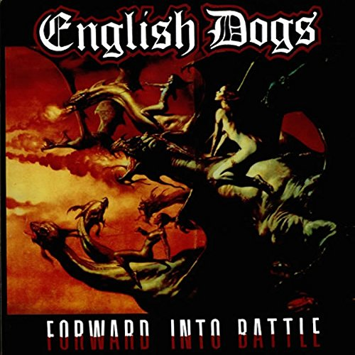 English Dogs: Forward Into Battle [Vinyl LP] (Vinyl)