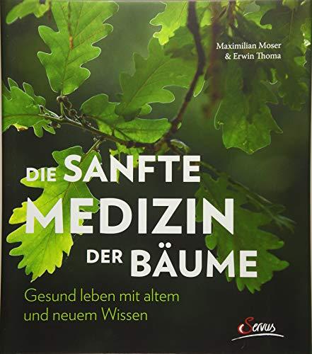 er Bäume: Gesund leben mit altem und neuem Wissen ()