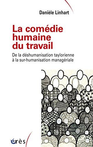 La comédie humaine du travail (Sociologie clinique) par Danièle LINHART