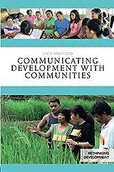Communicating Development with Communities (Rethinking Development)