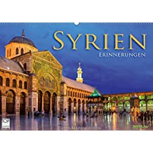 Syrien - Erinnerungen (Wandkalender 2019 DIN A2 quer): Die Kulturschätze Syriens in 12 farbstarken Aufnahmen (Monatskalender, 14 Seiten ) (CALVENDO Orte)