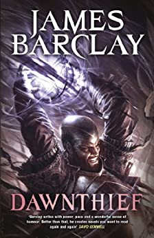 Dawnthief: Chronicles of the Raven 1 by [Barclay, James]