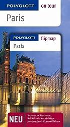 Paris - Buch mit flipmap: Polyglott on tour Reiseführer
