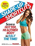 Shape-Up Shortcuts: Score a Hotter, Healthier Body in Half the Time
