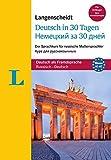 Langenscheidt Deutsch in 30 Tagen - Sprachkurs mit Buch und Audio-CD: Der Sprachkurs für russische...