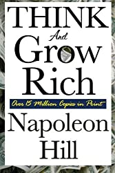 Think and Grow Rich by Napoleon Hill (2008-11-24)