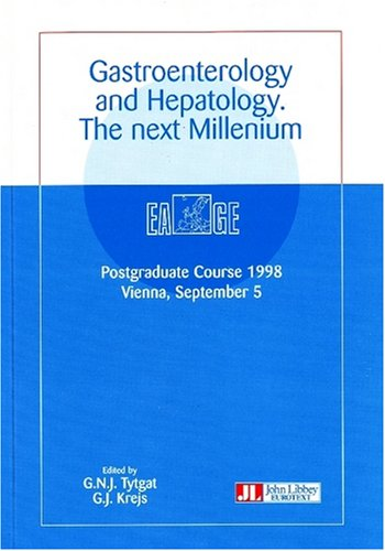 Gastroenterology and hepatology : The next millenium, postgraduate course, 1998, Vienna, September 5