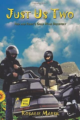 Just Us Two: Ned and Rosie's Gold Wing Discovery by Rosalie Marsh (2009-02-11)