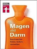 Magen und Darm: Beschwerden heilen, lindern, vermeiden (German Edition)