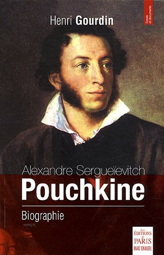 Alexandre Sergueïevitch Pouchkine : Biographie