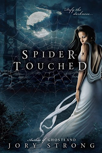 Spider-Touched (A Ghostland World Novel) -