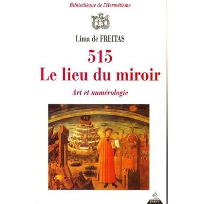 515, Le lieu du miroir