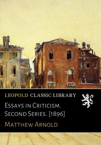Essays in Criticism. Second Series. 1896