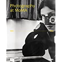 Photography at MOMA, 1920 to 1960 : Volume 1