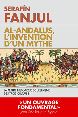Al Andalous l'invention d'un mythe